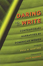Daring to Write: Contemporary Narratives by Dominican Women -- additional information
