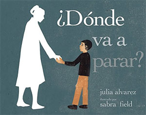 ¿Dónde va a parar? (Spanish Edition) - poems by Rhina P. Espaillat