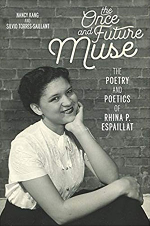 The Once and Future Muse - poems by Rhina P. Espaillat
